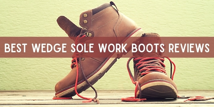 Best Wedge Sole Work Boots