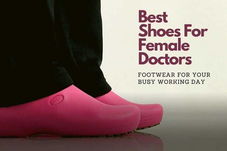 best shoes for female doctors