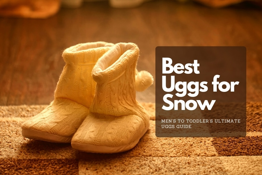 best Uggs for snow